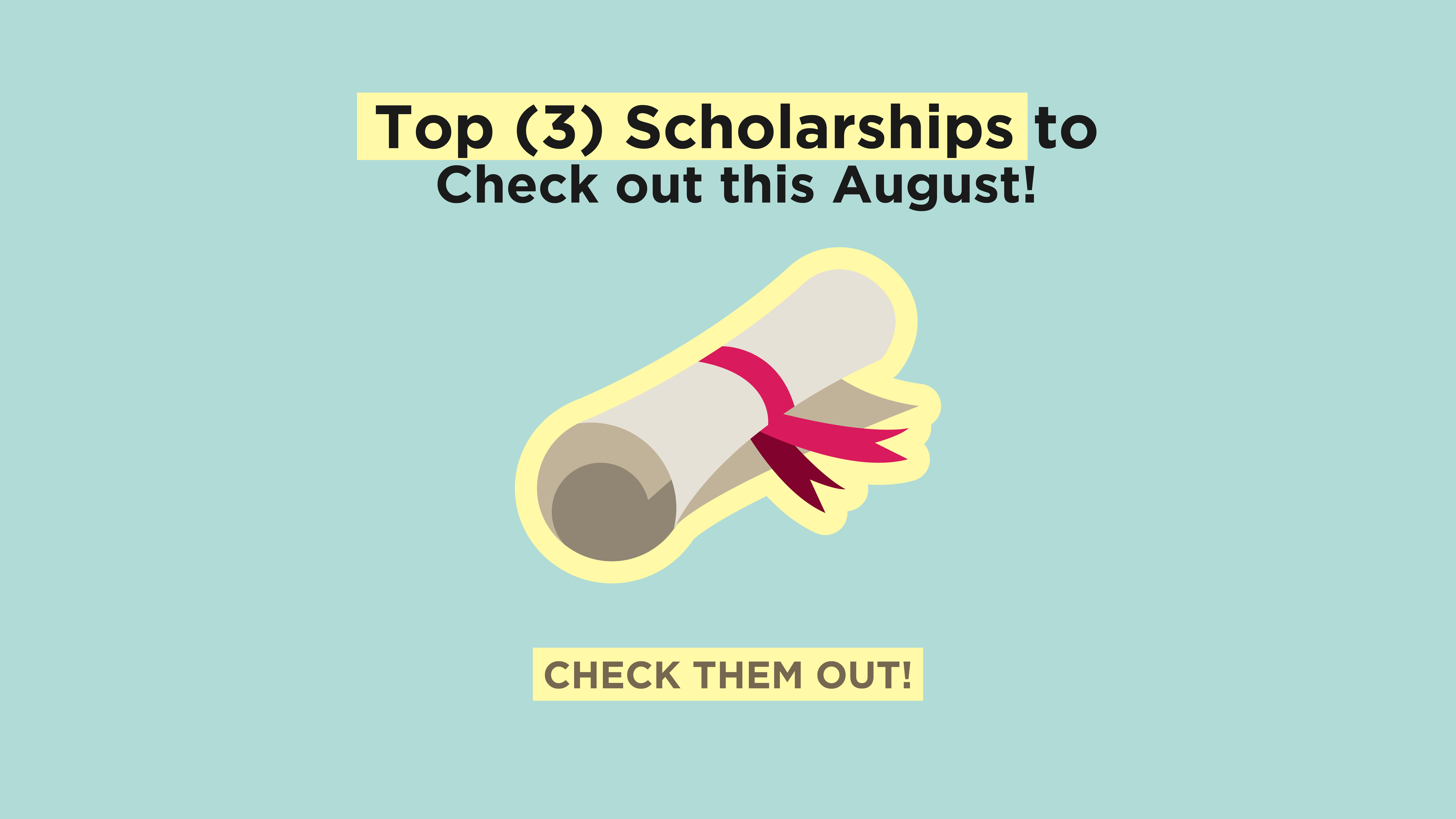 Stepping Into Campus Life Soon? Here Are Three Scholarships To Look At This August